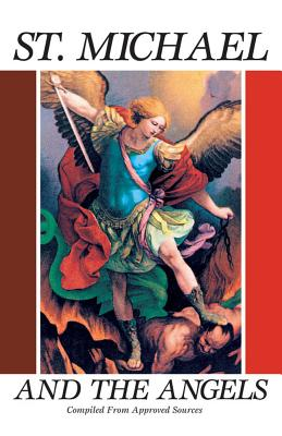 St. Michael and the Angels - Anonymous, and Tan Books