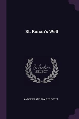 St. Ronan's Well - Lang, Andrew, and Scott, Walter, Sir