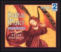 Stabat Mater: Choral Settings by Vivaldi, Haydn and Pergolesi - Alfreda Hodgson (mezzo-soprano); Claes-Håkan Ahnsjo (tenor); Julia Hamari (alto); Krisztina Laki (soprano);...