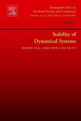 Stability of Dynamical Systems - Liao, Xiaoxin, and Wang, L Q, and Yu, P