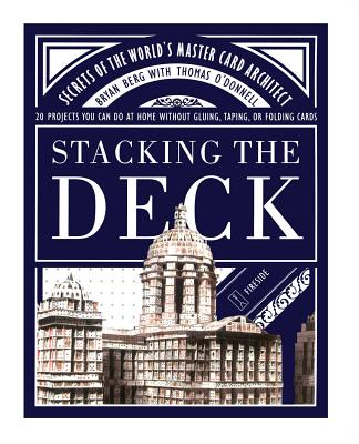 Stacking the Deck: Secrets of the World's Master Card Architect - Berg, Bryan, and O'Donnell, Thomas