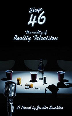 Stage 46: The Reality of Reality Television - Smith, R, and Buckles, Justin