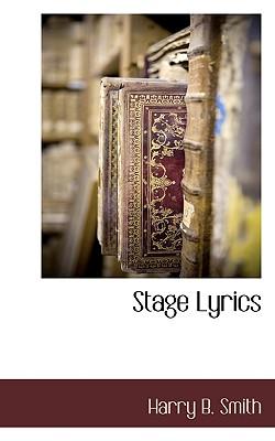 Stage Lyrics - Smith, Harry B