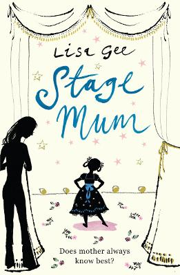 Stage Mum - Gee, Lisa