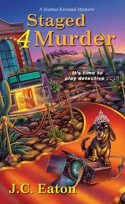 Staged 4 Murder - Eaton, J C