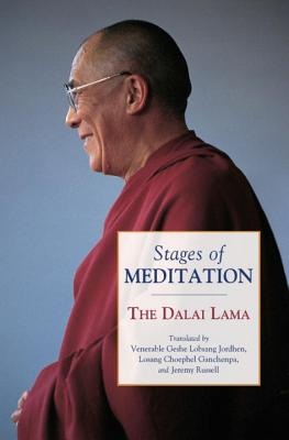 Stages of Meditation - Dalai Lama, and Jordhen, Geshe Lobsang (Translated by), and Ganchenpa, Losang Choephel (Translated by)