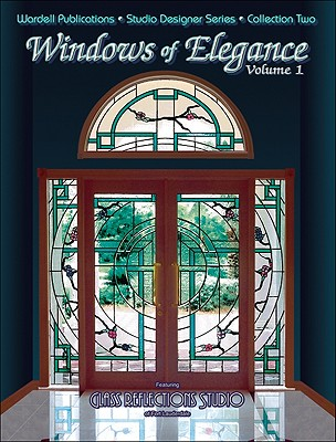 Stained Glass Windows of Elegance: Collection Two - Wardell, Randy