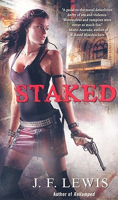Staked - Lewis, J F