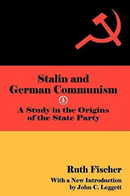 Stalin and German Communism - Fischer