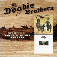 Stampede/Takin' It to the Streets - The Doobie Brothers