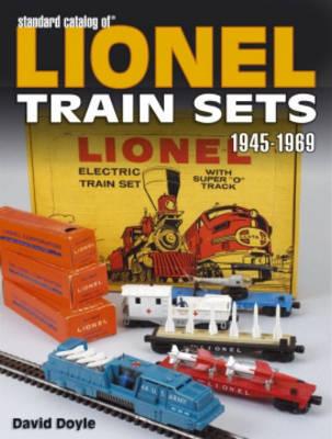 Standard Catalog of Lionel Train Sets 1945-1969 - Doyle, David