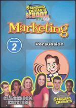 Standard Deviants School: Marketing, Program 2 - Persuasion