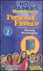 Standard Deviants School: No-Brainers on Personal Finance, Program 2 - Saving Strategies -