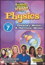 Standard Deviants School: Physics, Program 7 - Planetary Motion and Harmonic Motion