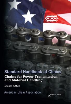 Standard Handbook of Chains: Chains for Power Transmission and Materials Handling Second Edition - CD Version - Chain Association, American, and American Chain Association