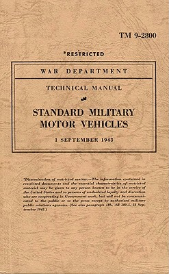 Standard Military Motor Vehicles - War Department (Compiled by)