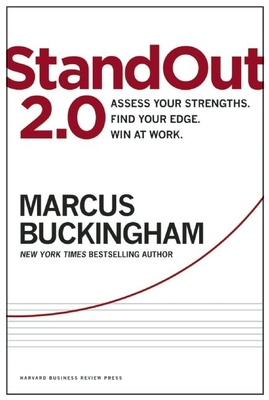 Standout 2.0: Assess Your Strengths, Find Your Edge, Win at Work - Buckingham, Marcus