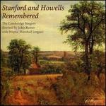 Stanford and Howells Remembered