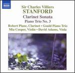Stanford: Clarinet Sonata; Piano Trio No. 3