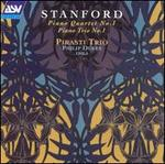 Stanford: Piano Quartet; Piano Trio