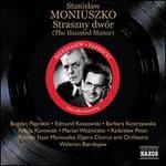 Stanislaw Moniuszko: Straszny dwór (The Haunted Manor)