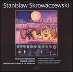 Stanislaw Skrowaczewski: Works for Orchestra