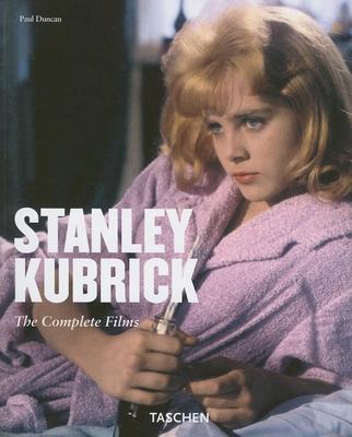Stanley Kubrick: Visual Poet 1928-1999 - Duncan, Paul