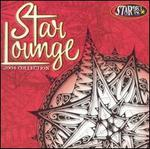 Star 98.7 FM: Star Lounge 2004 Collection