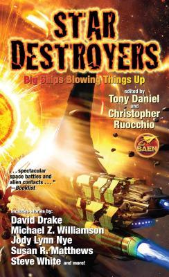 Star Destroyers - Ruocchio, Christopher (Editor), and Daniel, Tony (Editor)
