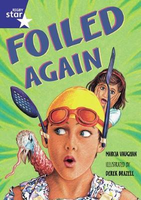 Star Shared: Foiled Again Big Book - Vaughan, Marcia
