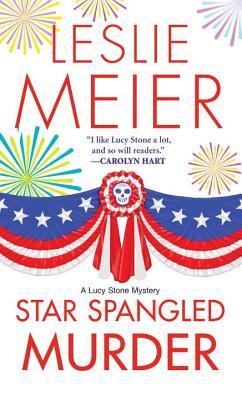 Star Spangled Murder - Meier, Leslie