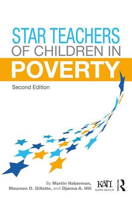 Star Teachers of Children in Poverty - Haberman, Martin
