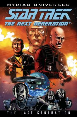 Star Trek: The Next Generation: The Last Generation - Harris, Andrew Steven, and Purcell, Gordon (Illustrator)
