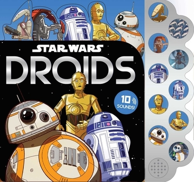 Star Wars: 10-Button Sounds: Droids - Harper, Benjamin, and Houlihan, Brian (Adapted by), and Wagner, Veronica (Adapted by)