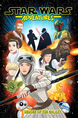 Star Wars Adventures Vol. 1: Heroes of the Galaxy - Walker, Landry Q, and Scott, Cavan