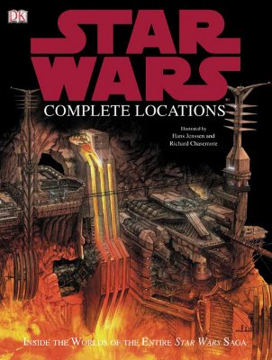 Star Wars Complete Locations - Lund, Kristin, and Beecroft, Simon, and Dougherty, Kerrie