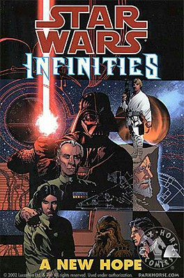 Star Wars: Infinities - A New Hope - Warner, Chris, and Nelso, Neil, and Johnson, Drew, and Nelson, Neil S