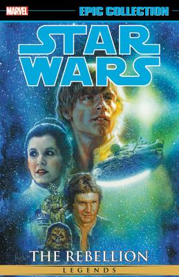 Star Wars Legends Epic Collection: The Rebellion, Volume 2 - Wood, Brian (Text by), and Marz, Ron (Text by), and Barlow, Jeremy (Text by)