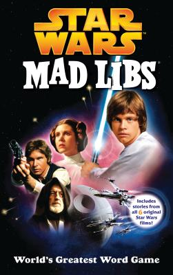 Star Wars Mad Libs - Price, Roger, and Stern, Leonard