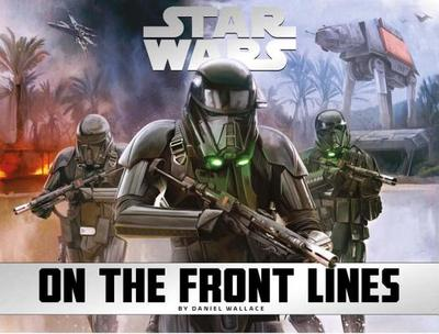 Star Wars: On the Front Lines - Wallace, Daniel