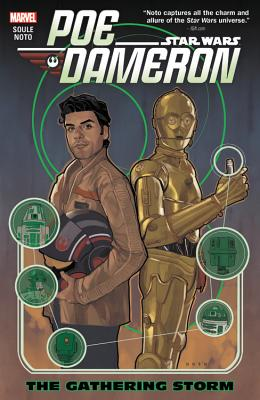 Star Wars: Poe Dameron, Volume 2: The Gathering Storm - Soule, Charles (Text by)