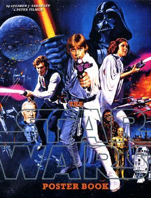 Star Wars Poster Book - Sansweet, Stephen J, and Vilmur, Peter