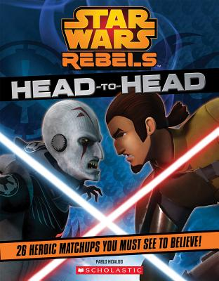 Star Wars Rebels: Head to Head - Hidalgo, Pablo