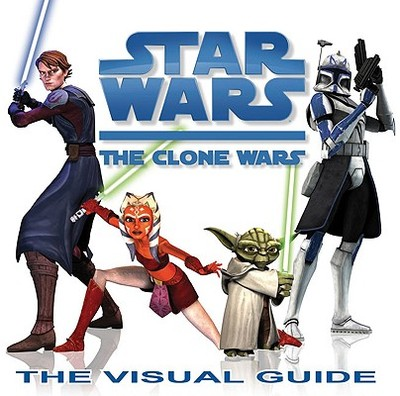 Star Wars: The Clone Wars: The Visual Guide - DK Publishing (Creator)