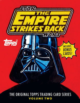 Star Wars: The Empire Strikes Back: The Original Topps Trading Card Series, Volume Two - Gerani, Gary, and The Topps Company