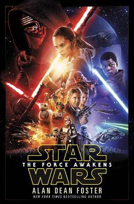 Star Wars: The Force Awakens - Foster, Alan Dean