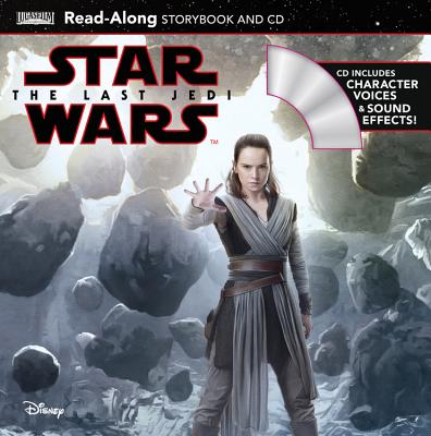 Star Wars: The Last Jedi Star Wars: The Last Jedi Read-Along Storybook and CD - Schaefer, Elizabeth, (ad, and Rood, Brian (Illustrator)