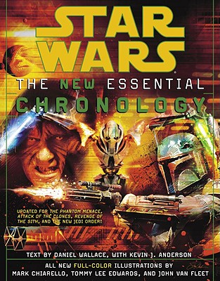 Star Wars: The New Essential Chronology - Chiarello, Mark (Illustrator), and Edwards, Tommy Lee (Illustrator), and Fleet, John Van (Illustrator)