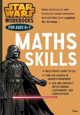 Star Wars Workbooks: Maths Skills Ages 6-7 - Scholastic