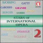 Stars of International Opera, Vol. 2
